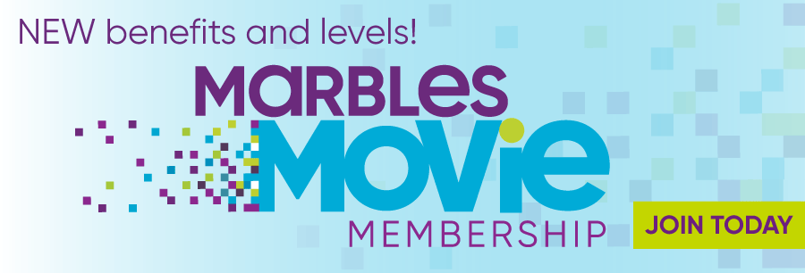NEW benefits and levels! - Marbles Movie Membership - Join Today